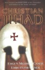 Christian Jihad : Two Former Muslims Look at the Crusades and Killing in the...