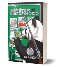 Sinister Sisterhood - Tigers4Ever support copy