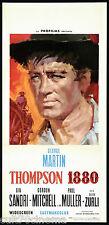 THOMPSON 1880 LOCANDINA CINEMA FILM WESTERN ZURLI GEORGE MARTIN PLAYBILL POSTER