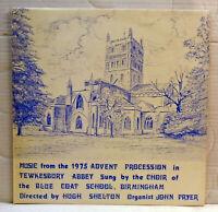 Blue Coat School Birmingham - Tewkesbury Abbey Advent 1975 vinyl LP-