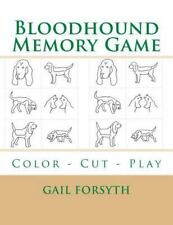 Bloodhound Memory Game : Color - Cut - Play by Gail Forsyth (2015, Paperback)