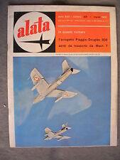 ALATA # 201 - RIVISTA AERONAUTICA - MARZO 1962 - BUONO