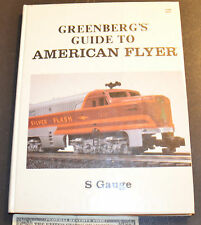 Greenberg's Guide to American Flyer S Gauge (1988, Hardcover)