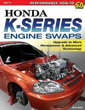 Honda Engine Swap Guide Book - K20 K24 Series Engines Book