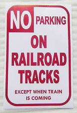 "HO LAYOUT  NO PARKING ON RAILROAD TRACKS EXCEPT WHEN TRAIN IS COMING 11"" BY 17"""