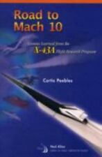 Road to Mach 10: Lessons Learned from the X-43a Flight Research Program (Library