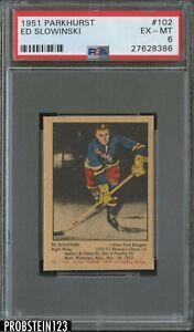 1951 Parkhurst Hockey #102 Ed Slowinski New York Rangers PSA 6 EX-MT