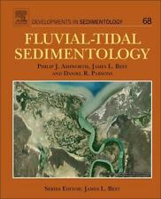 Developments in Sedimentology: Fluvial-Tidal Sedimentology 68 (2015, Hardcover)