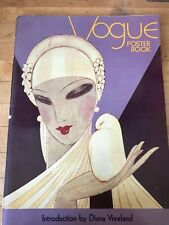 Vogue poster book -introduction by Diana Vreeland copyright 1975 5th printing