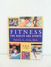 Fitness for Health and Sports by Patricia G. Avila ISBN: 1883955092