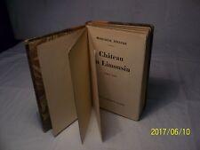 Château en Limousin de Marcelle Tinayre édité en 1934 Roman Vrai Sequana