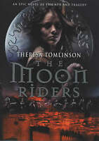Tomlinson, Theresa, The Moon Riders, Very Good Book