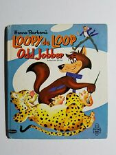 Hanna Barbera's LOOPY de LOOP ODD JOBBER Tell-A-Tale Authorized Edition 1964 EX