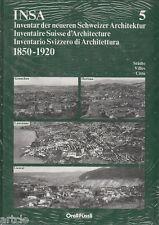 Inventaire suisse d'architecture 1850-1920 - vol.5 (Lausanne - Herisau - Liestal
