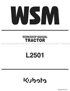 Kubota L2501 Tractors Printed Service Repair Workshop Manual 9Y111-11210