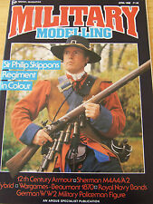 MILITARY MODELLING MAGAZINE APR 1988 SIR PHILIP SKIPPONS REGIMENT SHERMAN WARGAM