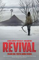 Revival Vol 1 You're Among Friends Image Comics TPB NEW NM Graphic Novel