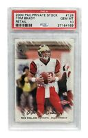 2000 Pacific Private Stock Tom Brady Rookie Card #D/650 Retail PSA 10 RC #128