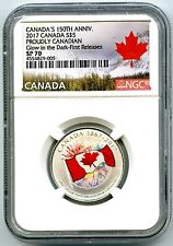 2017 CANADA $5 150TH PROUDLY CANADIAN SILVER NGC SP70 GLOW IN DARK FR POP=14 !!