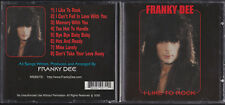 FRANKY DEE: I LIKE TO ROCK CD HARD ROCK QUIET RIOT RATT TYKETTO DIRTY LOOKS