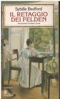 (Sybille Bedford) Il retaggio dei Felden 1983 Mondadori Oscar
