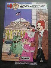 ELDORADODUJEU > BD LE CODE ZIMMERMANN 1 L'OPERA DE LA MORT -LOMBARD EO 1986 BE+*