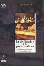 Civilizacion De Los Pasos Perdidos, La.. ENVÍO URGENTE (ESPAÑA)
