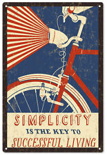 Simplicity Is The Key To Successful Living Bicycle Sign
