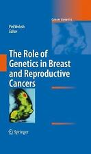 The Role of Genetics in Breast and Reproductive Cancers (2009, Hardcover)