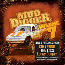 Mud Digger, Vol. 7 CD  LACS, Colt Ford, Moonshine Bandits, Demun Jones NEW