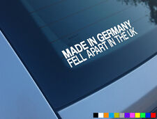 MADE IN GERMANY FELL APART IN THE UK CAR STICKER FUNNY BMW E36 M3 320I 330I