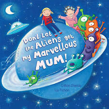 Don't Let The Aliens Get My Marvellous M by Gillian Shields (Board book, 2011)