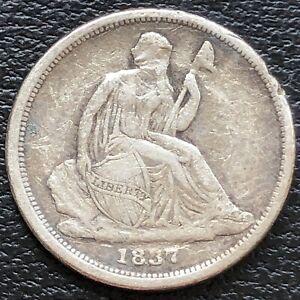 1837 Seated Liberty Dime 10c Better Grade Full Liberty #31149