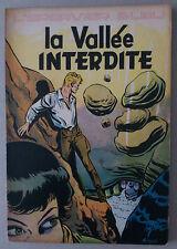 SIRIUS  ** L'ÉPERVIER BLEU 6. LA VALLÉE INTERDITE  ** EO 1954 TTBE
