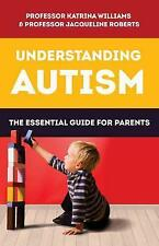 Understanding Autism: The essential guide for parents-ExLibrary