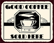 (VMA-L-6493) Good Coffee Sold Here Vintage Metal Art Diner Retro Tin Sign