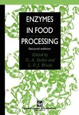 Enzymes in Food Processing by G. A. Tucker and L. F. J. Woods (1996,...