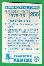 TRASFERIBILE CALCIATORI PANINI 1975/76 - NUOVA/NEW N.255 STEMMA - SAMPDORIA