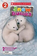 Snow Babies (Scholastic Reader, Level 2): By Emerson, Joan