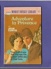 ADENTURE IN PROVENCE by JEAN CURTIS WOMANS WEEKLY LIBRARY no.1392 1976
