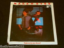 "VINYL 7"" SINGLE - NAKED EYES - VOICES IN MY HEAD - EMI 5363"