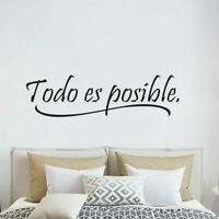 Todo es posible Spanish Quotes Wall Stickers Vinyl Wall Art Decals US Fadd #ZH