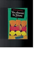 Erika Sangerberg - Von Ananas bis Zitrone - 1960