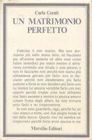 UN MATRIMONIO PERFETTO - CARLA CERATI