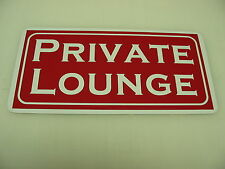 PRIVATE LOUNGE Sign 4 Pool Hall Casino Game Room golf Course Country Club