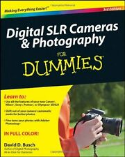 Digital SLR Cameras and Photography For Dummies (For Dummies (Lifestyles Paperb