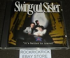 SWING OUT SISTER - IT'S BETTER TO TRAVEL -13 TRACK CD- (PHONOGRAM 832 213-2)