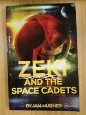Signed Zeki and the Space Cadets Volume 1 The Dream of Space by Me the Author