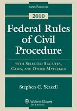 Federal Rules Civil Procedure with Select Statutes & Material 2010