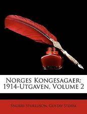 NEW Norges Kongesagaer: 1914-Utgaven, Volume 2 (Norwegian Edition)